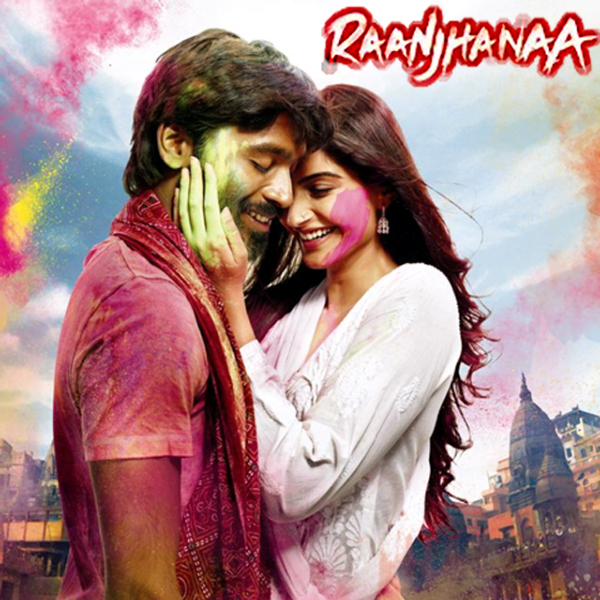 Sonam Kapoor And Dhanush Raanjhanaa Movie  Poster